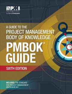 A A Guide to the Project Management Body of Knowledge (PMBOK® Guide)–