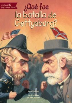 Qué fue la batalla de Gettysburg?