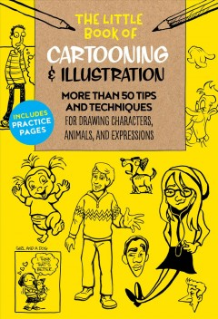 The Little Book of Cartooning & Illustration