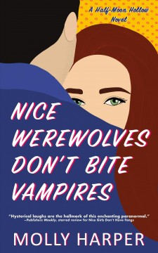 Nice Werewolves Don't Bite Vampires
