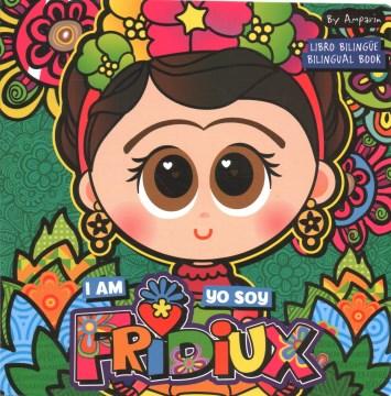 I am Fridiux [Spanish version]