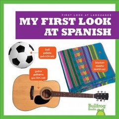 My First Look at Spanish