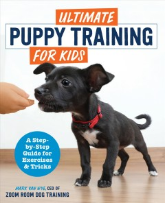 Ultimate Puppy Training for Kids