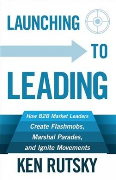 Launching to Leading