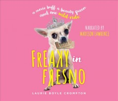 Freaky In Fresno [sound Recording (book On CD)]