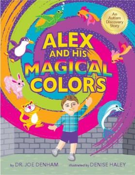 Alex and His Magical Colors
