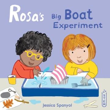 Rosa's Big Boat Experiment