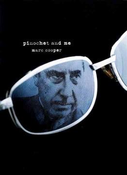 Pinochet and Me