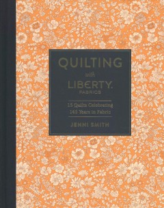 Quilting With Liberty. Fabrics