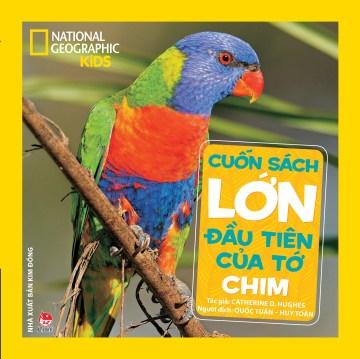 Cuốn sách lớn đầu tiên của tổ chim