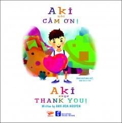 Aki nói cảm ơn! (song ngữ)