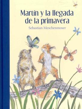 Martín y la llegada de la primavera
