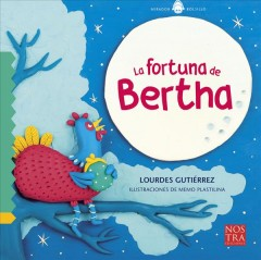 La fortuna de Bertha