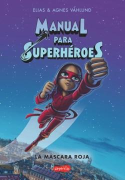 Manual para superhéroes