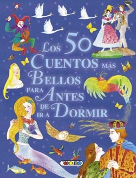 Los 50 cuentos mas bellos para antes de ir a dormir