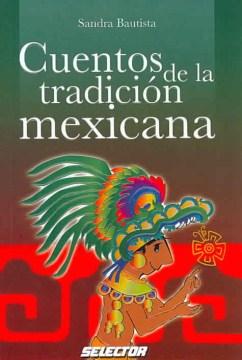 Cuentos de la tradición mexicana