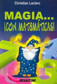 Magia-- ¡con matemáticas!