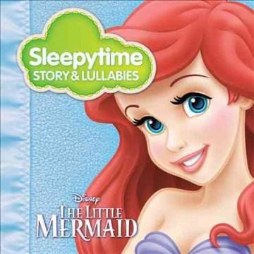 Sleepytime Story & Lullabies