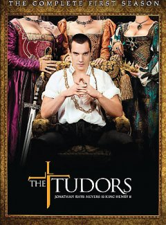 The Tudors, the Complete First Season