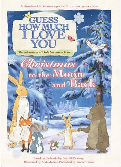 Guess How Much I Love You, the Adventures of Little Nutbrown Hare