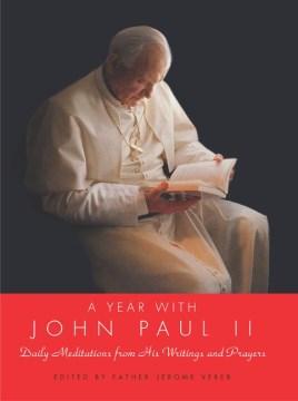 A Year With John Paul II
