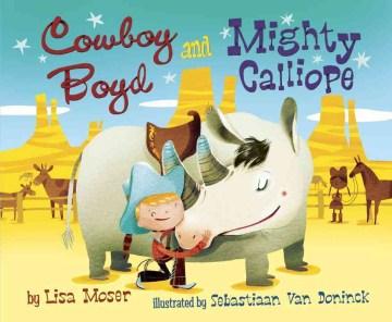 Cowboy Boyd and Mighty Calliope