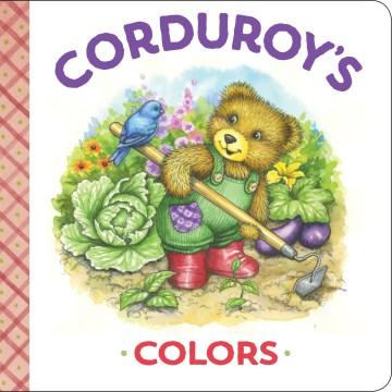Corduroy's Colors [board Book]