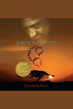 Amos Fortune, Free Man