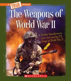 The Weapons of World War II