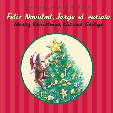 Margret & H.A. Rey's Feliz Navidad, Jorge El Curioso