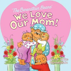 We Love Our Mom