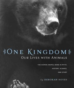 One Kingdom: Our Lives with Animals