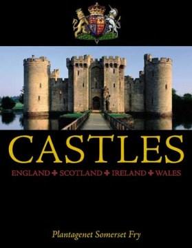 Castles--England, Scotland, Wales, Ireland