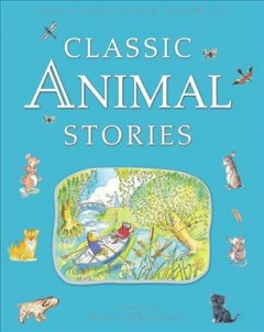 The Kingfisher Book of Classic Animal Stories