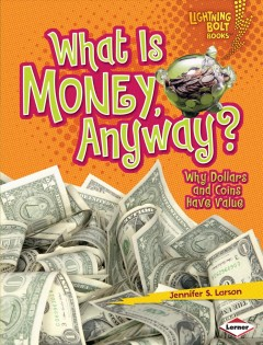 What Is Money, Anyway?