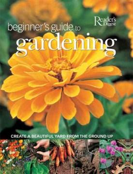 Beginner's Guide to Gardening