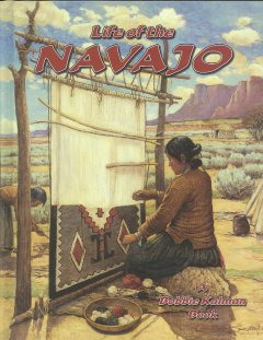 Life of the Navajo