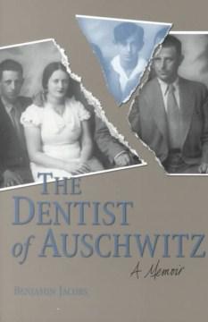 The Dentist of Auschwitz