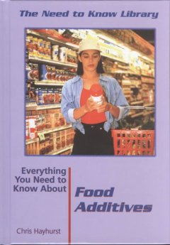 Everything You Need to Know About Food Additives