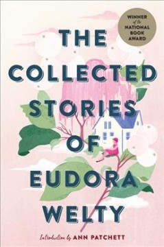 The Collected Stories of Eudora Welty