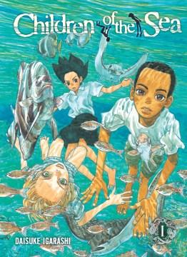 Children of the Sea, [vol.] 01
