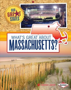 What's Great About Massachusetts?