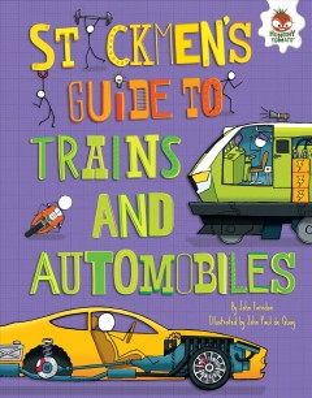 Stickmen' S Guide to Trains and Automobiles