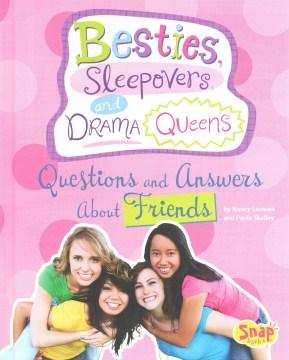 Besties, Sleepovers, and Drama Queens
