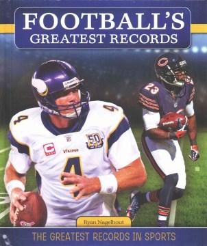 Football's Greatest Records