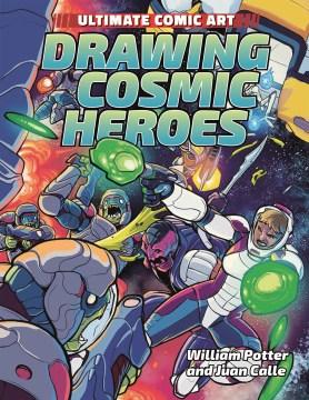 Drawing Cosmic Heroes