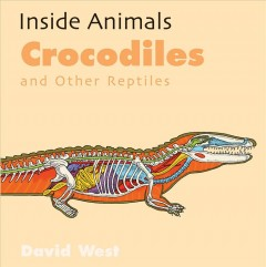Crocodiles and Other Reptiles