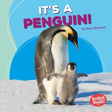 It's A Penguin!
