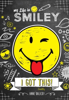 My Life in Smiley (book 2 in Smiley Series)