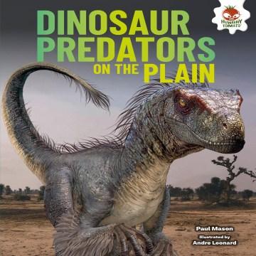 Dinosaur Predators on the Plain
